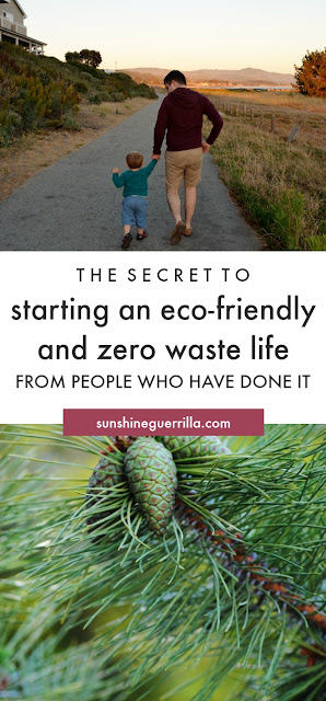 the secret to starting an eco-friendly and zero-waste life from people who have done it