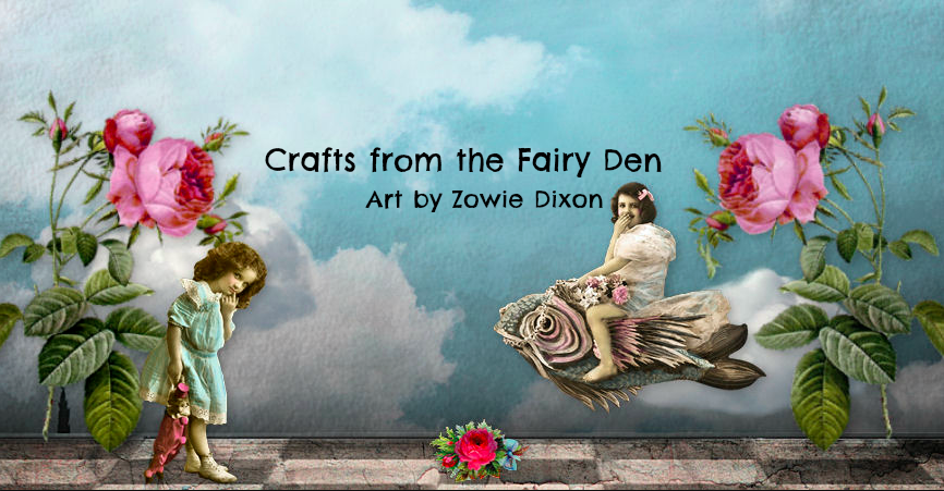 Crafts from the Fairy Den