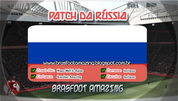 O BAIXAR RUSSIA PARA 2013 BRASFOOT DA PATCH