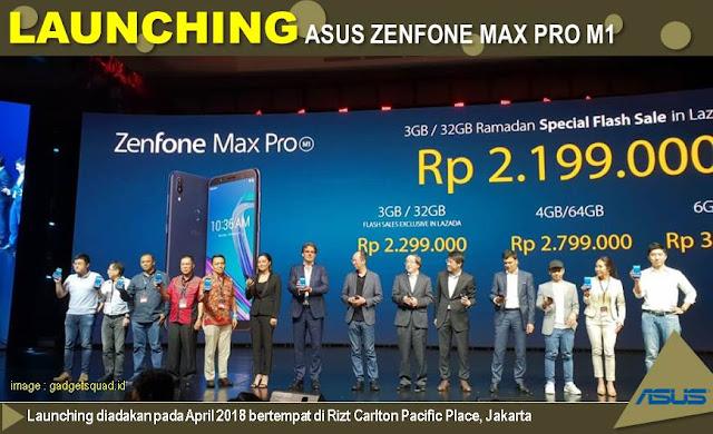 Lunching Asus ZenFone Max Pro M1 - Blog Mas Hendra