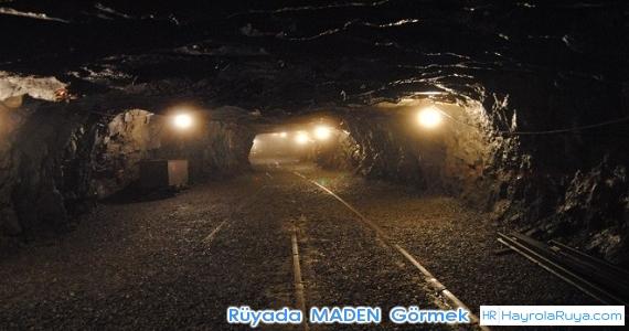 Rüyada Madenin Görülmesi rüyada maden ocağına inmek rüyada kömür maden ocağı görmek rüyada değerli maden görmek rüyada değerli maden bulmak rüyada maden görmek demektir rüyada bor madeni görmek rüyada altın madeni bulmak rüyada krom madeni görmek