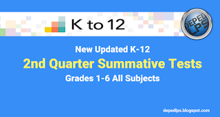 New K-12 2nd Quarter Summative Tests Grades 1-6 All Subjects
