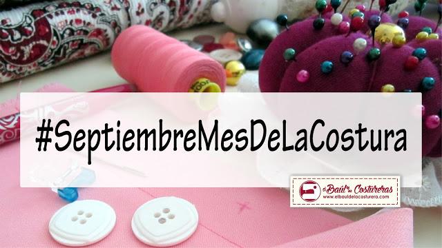 #SeptiembreMesDeLaCostura - Participa en Facebook - #MinauriContigo - El Baul de las Costureras - Minauri Revistas con Patrones - Minauri Sewing Pattern Magazine