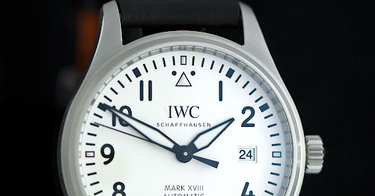 Watches By SJX: How Good is the Entry-Level IWC Pilot's Watch Mark XVIII?