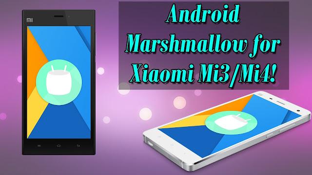 Android Marshmallow Di Xiaomi Mi4 dan Mi3? Sekarang Bukan Lagi Mimpi: Praktekkan Tutorial Caranya dan Jadilah Orang Pertama