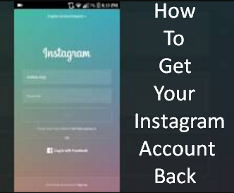 How To Get Your Instagram Account Back