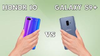 Honor 10 vs Samsung Galaxy S9+: Manakah yang Lebih Cocok untuk kamu beli?