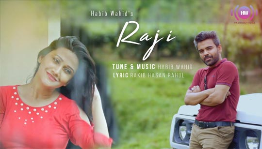 RAJI (রাজি) LYRICS - Habib Wahid