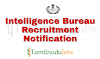 IB Recruitment notification of 2018 - for Security Assistant/Executive - 1054 post