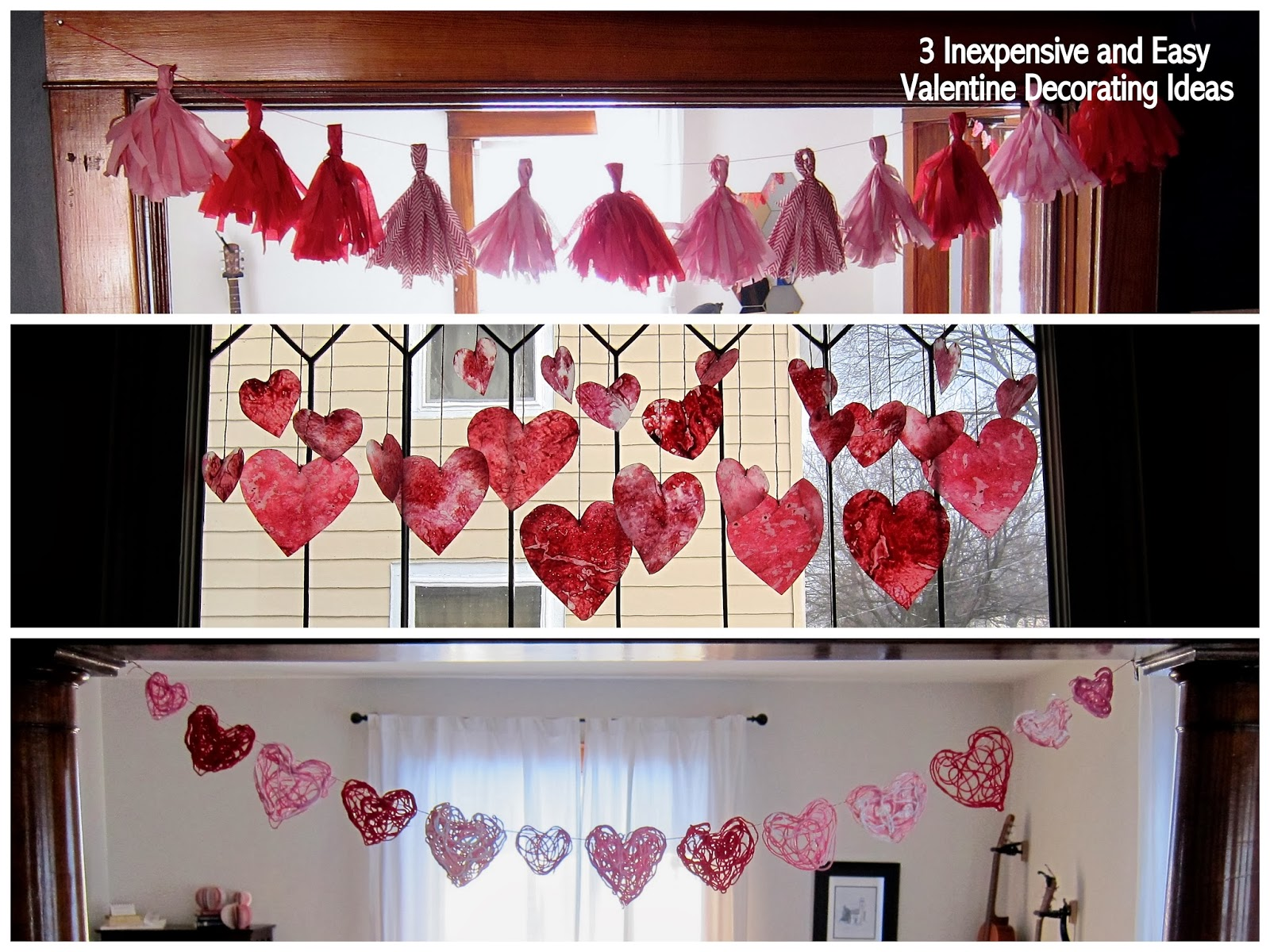 3 Inexpensive and Easy Valentine Decorating Ideas.
