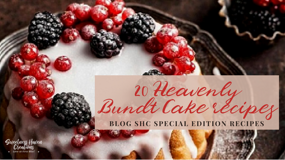 SPRING BAKING: 20 HEAVENLY BUNDT CAKE RECIPES