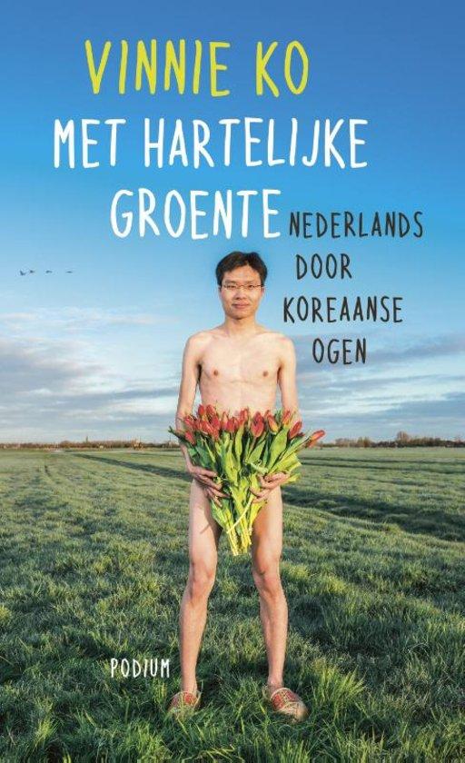 Met hartelijke groente, Nederlands door Koreaanse ogen