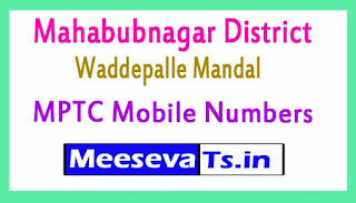 Waddepalle Mandal MPTC Mobile Numbers List Mahabubnagar District in Telangana State