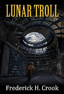 https://www.amazon.com/Lunar-Troll-Frederick-H-Crook-ebook/dp/B00CAB33II/ref=la_B00P83FW02_1_14?s=books&ie=UTF8&qid=1529786892&sr=1-14&refinements=p_82%3AB00P83FW02