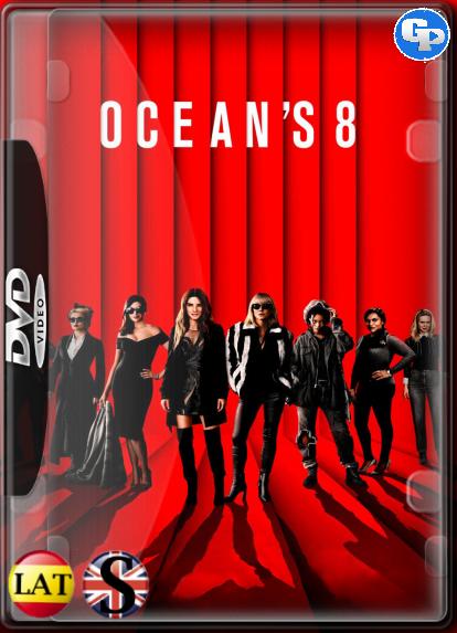 Ocean's 8: Las Estafadoras (2018) DVD5 LATINO/INGLES