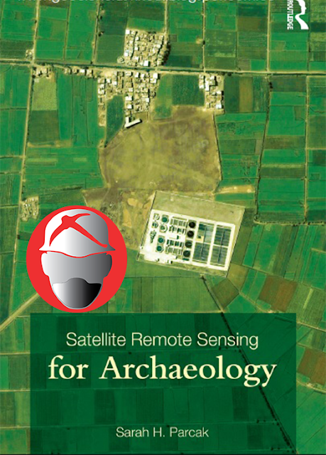 Satellite Remote Sensing for Archaeology By Sarah H.Parcak