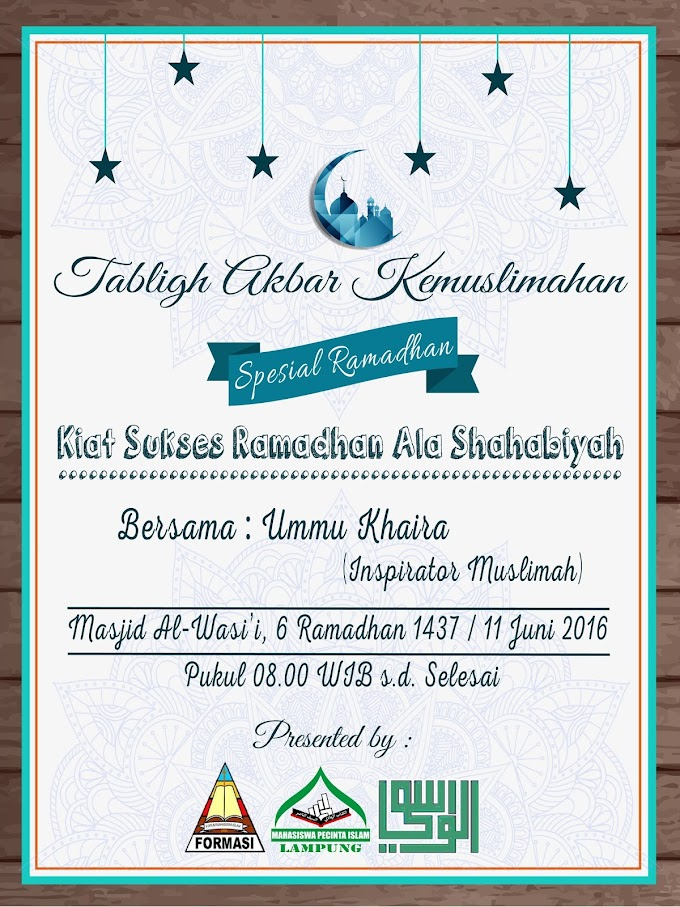 Hadirilah Tabligh Akbar Kemuslimahan Spesial Ramadhan