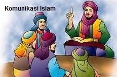 Pengertian, Tujuan, Fungsi dan Prinsip Komunikasi Islam