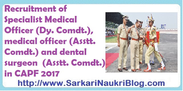 Medical Officers vacancy in Central Armed Police  Forces