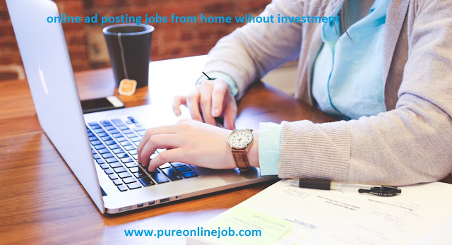Trusted Online Ad Posting Jobs From Home Without Investment 2016