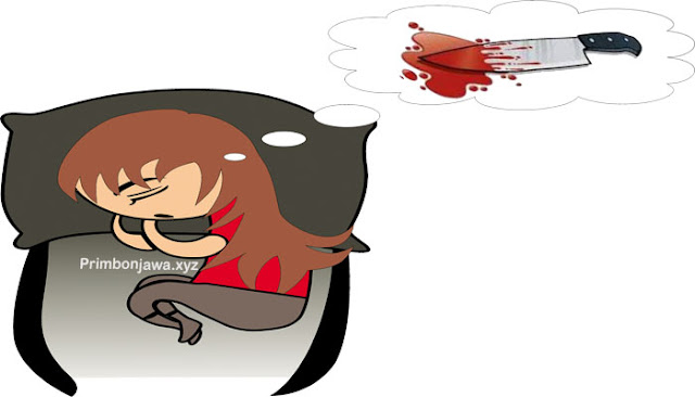 13 Arti Mimpi Membunuh Orang Lengkap Dengan Maknanya Menurut Primbon Jawa.