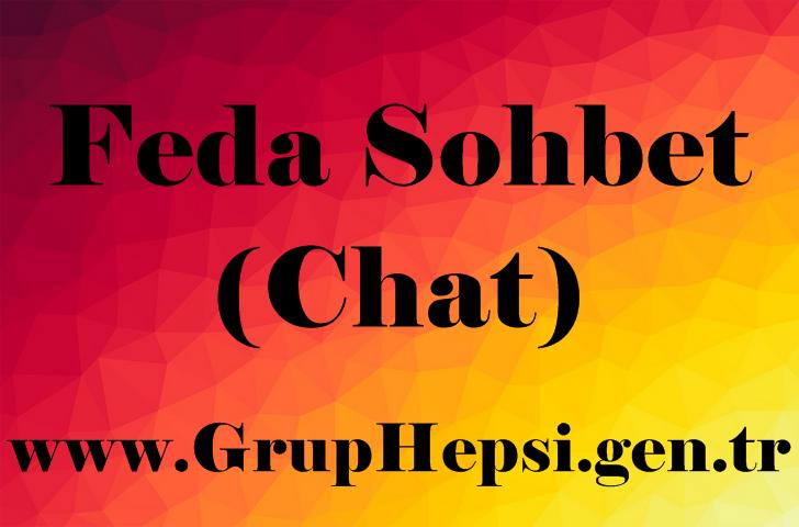 Feda Sohbet ücretsiz olarak kullanabileceğiniz, java gerektirmeyen mobil cihazlara uyumlu mobil chat sohbet odaları.
