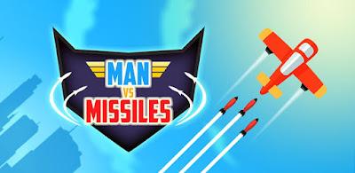 لعبة Man Vs Missiles مهكرة جاهزة للاندرويد, لعبة Man Vs Missiles مهكرة بروابط مباشرة