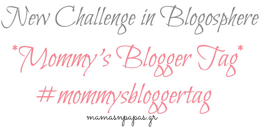 {Mommy's Blogger Tag} #NewChallenge
