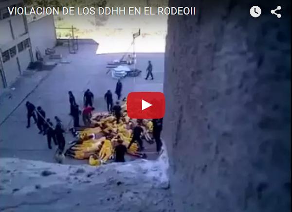 Captan vídeo de violación de derechos humanos en Cárcel de El Rodeo 2