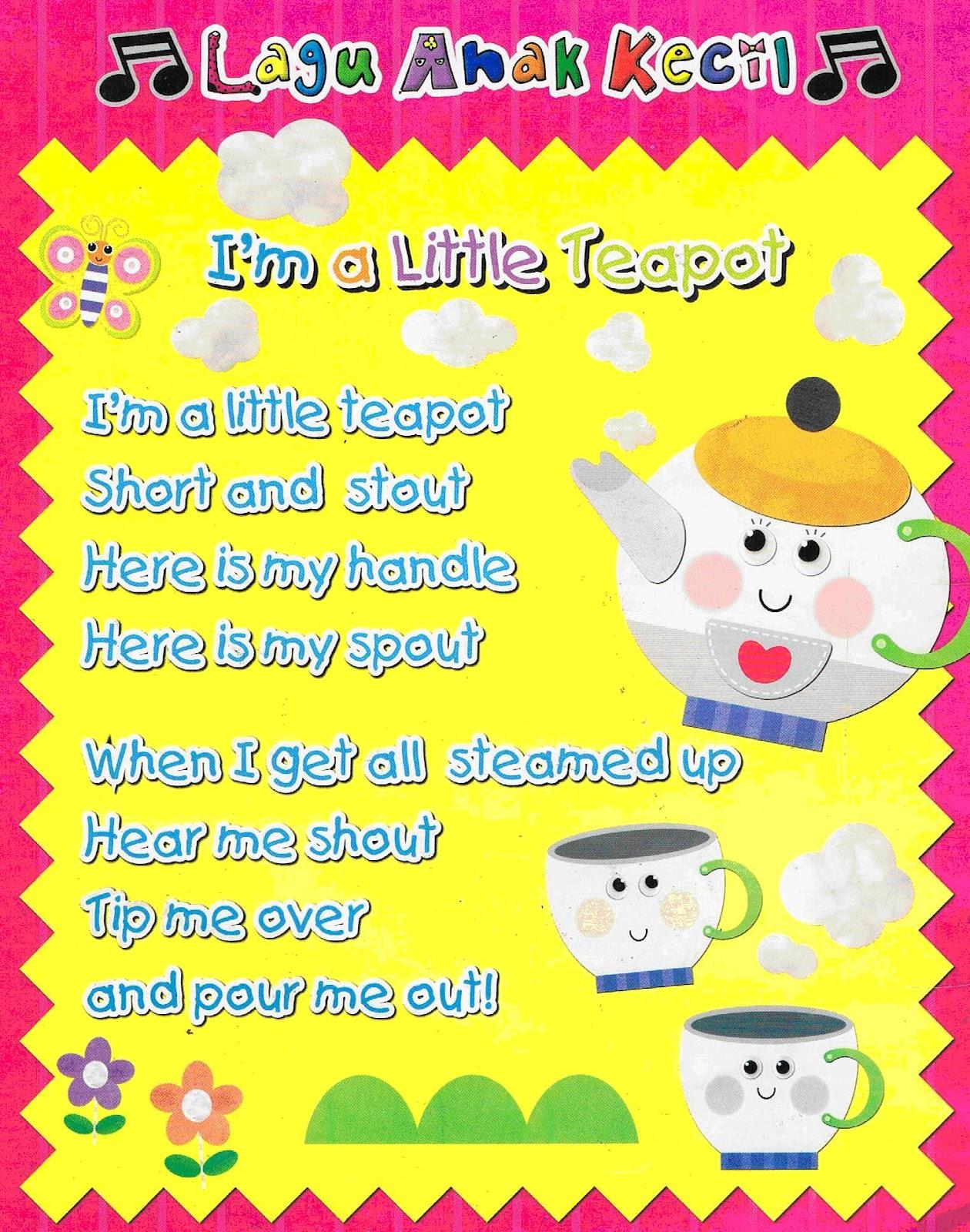 Laman Informasi Prasekolah Rhymes I M A Little Teapot