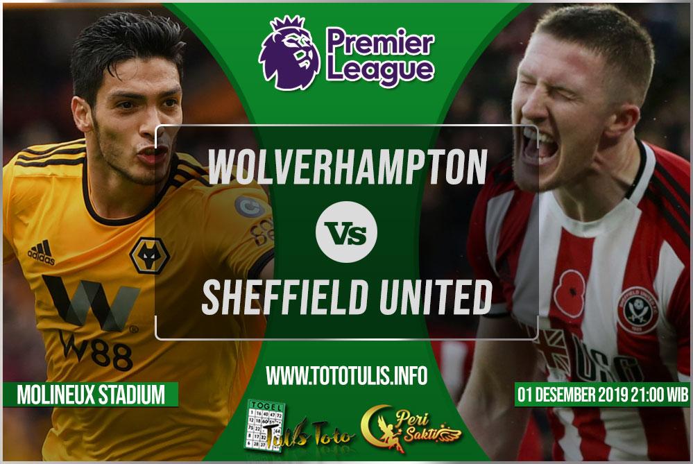 Prediksi Wolverhampton vs Sheffield United 01 Desember 2019