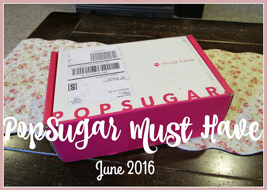 PopSugar Must Have June 2016 Review and Unboxing
