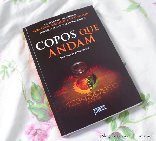 Resenha, livro, Copos-que-andam, Vera-Lúcia-Marinzeck-de-Carvalho, espírito-antonio-carlos, petit, brincadeira-do-copo