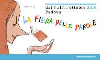 Fiera delle Parole: Padova dal 6 all'11 ottobre 2015