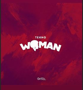 DOWNLOAD MP3 Woman - Tekno + Lyrics