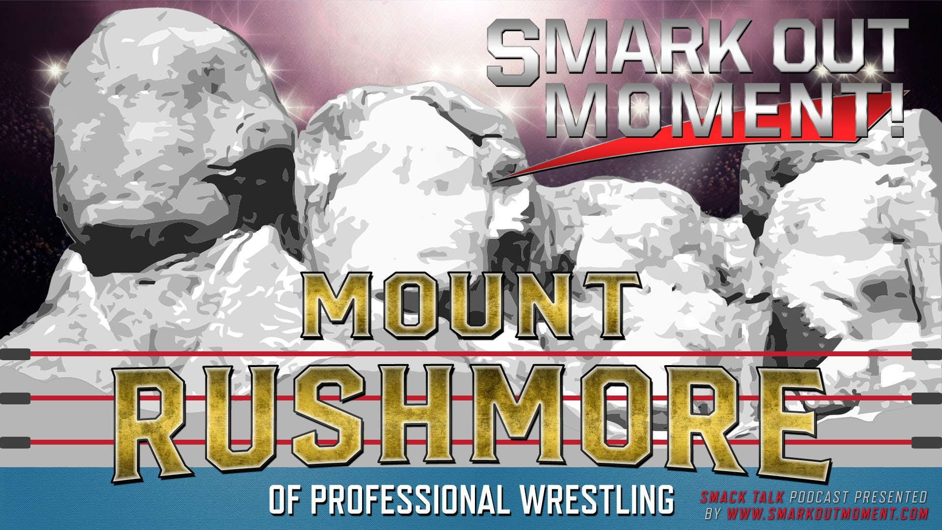 WWE Mount Rushmore of pro wrestling Podcast