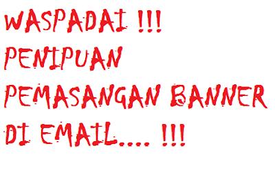Waspadai Penipuan Pemasangan Banner di Email