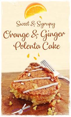 orange and ginger polenta cake for pinterest