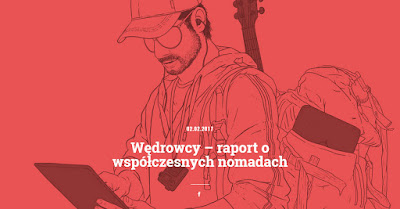 http://hatalska.com/2017/02/02/wedrowcy-raport-o-wspolczesnych-nomadach