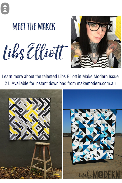 Make Modern Issue 21 modern quilter Libs Elliott