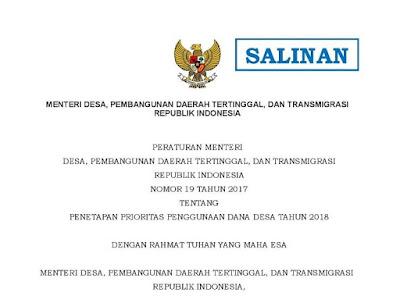 Permendes No.19/2017 tentang Prioritas Penggunaan Dana Desa Tahun 2018.