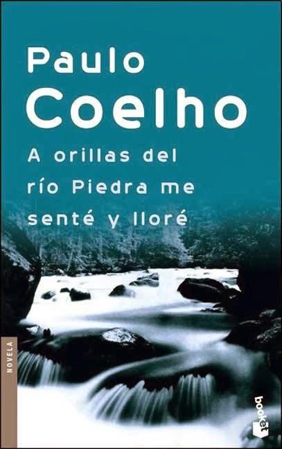 A orillas del rio piedra me sente y llore – Paulo Coelho