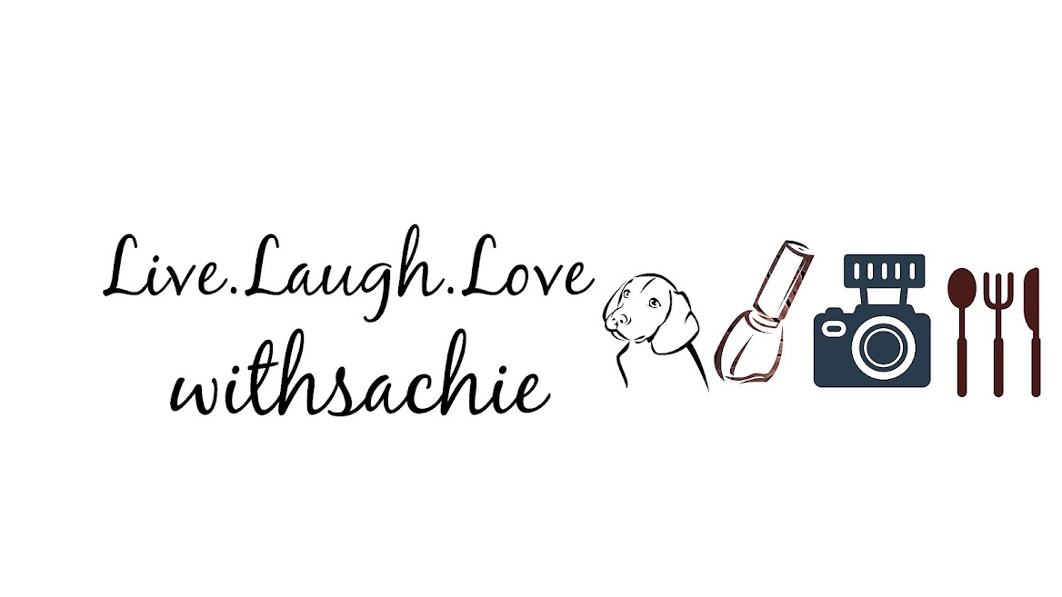 Live. Laugh. LovewithSachie
