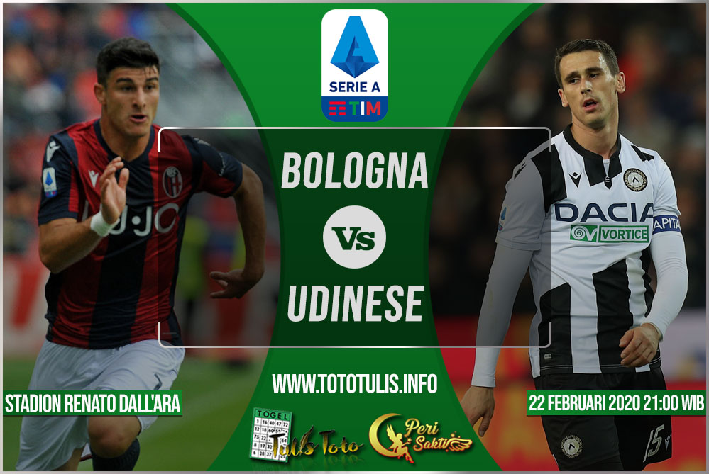 Prediksi Bologna vs Udinese 22 Februari 2020