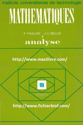 Mathématiques, analyse 1. Fonction d'une variable réelle, fonction de plusieurs variables