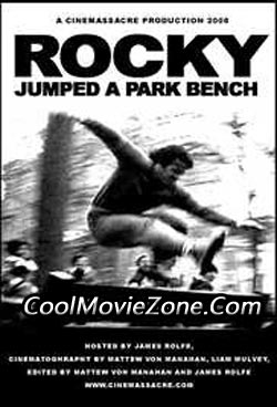 Rocky Jumped a Park Bench (2008)