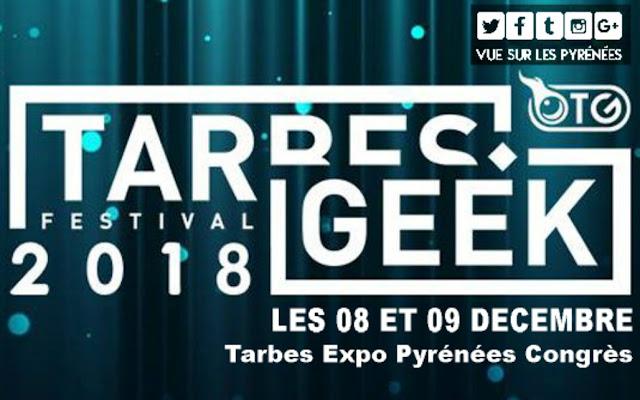Tarbes Geek Festival Tarbes 2018