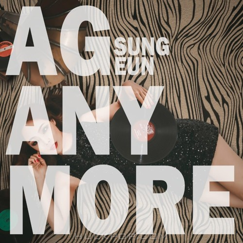 AG SUNG EUN – ANYMORE – Single