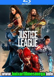 Download Liga da Justiça (2017) – Dublado MP4 720p / 1080p BluRay MEGA