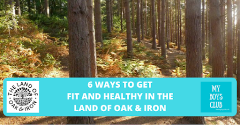 6 Ways to get fit and healthy in the Land of Oak & Iron (AD)
